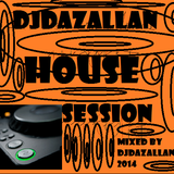 DJDAZALLAN-HOUSE-SESSION 2014