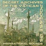 Inspirational Sounds - Secret Archives of the Vatican Podcast 125