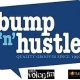 APRIL 8TH BUMP N HUSTLE SHOW WITH A GUEST MIX FROM HURLEE