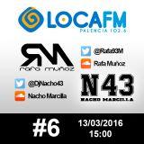 #6 Rafa Muñoz & Nacho Marcilla @LocaFMPalencia