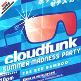 The Red Bamboo Presents: Feel That Way On The Cloud Funk Party