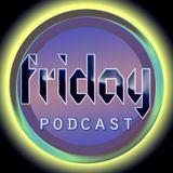 Friday Podcast 2014