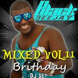 Mixed Vol.11 (Brithday DJ Set)