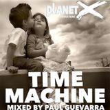 TIME MACHINE mixed by PAUL GUEVARRA