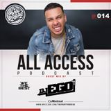 The Party Rockas All Access 014 - DJ EGO