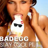 Stay Cool Pt.1