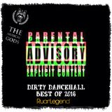 Best Of 2016 : DIRTY Dancehall