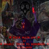 Black Death Live @ Project Terror Vs. Hardnight 06-06-2015