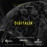 DIGITALIK. CIRCUITO LIVE 004. Global Mixx Radio. Candelaria Live