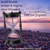 Audio Review for Rhonda Mackert and Time Not Forgotten