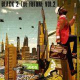 Black 2 The Future Vol.2