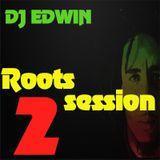 ROOTS SESSION #2 DJ EDWIN