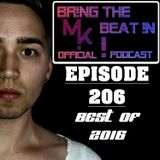 BR!NG THE BEAT !N Official Podcast [SPECIAL Episode 206; BEST OF 2016]