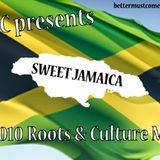 Sweet Jamaica - A 2010 Roots & Culture Mix by BMC - JA style (reupload)