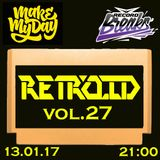 Retroid - Make My Day Vol. 027 Guest Mix (13-01-2017)