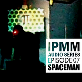 IPaintMyMind Audio Series: Episode 7 – Spaceman Project