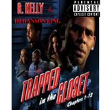 DJ HANSON KING - R. KELLY [TRAPPED IN THE CLOSET MIXX]