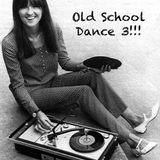 Old School Dance 3