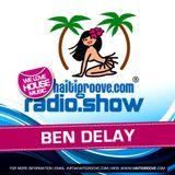 Ben Delay in the Mix (Haiti Groove Radioshow) 09-2016