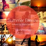Summer Breeze vol.13 - 1 year anniversary