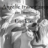 Angelic trance 2019 mixed by Cookie (part 1)