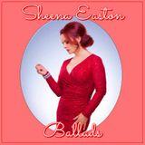 SHEENA EASTON : BALLADS - THE RPM PLAYLIST