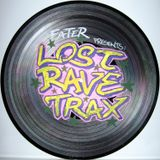 FaTeR - Lost Rave Trax 01