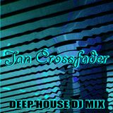 Jan Crossfader-Deep House Trance mix 16-03