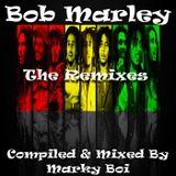 Marky Boi - Bob Marley - The Remixes