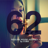 Soulful House Journey 62