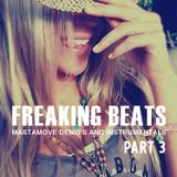 FREAKING BEATS PART 3 | MASTAMOVE Demo's and instrumentals