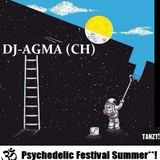 DJ-AGMA (CH)  Psychedelic Festival Summer**! ca. 79min (18.08.2015)