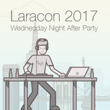 LaraconUS 2017 Wednesday Night After Party