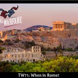 TW71: When In Rome?