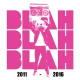 Blah Blah Blah - Blah Blah Blah [2011-2016]