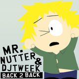 """MR. NUTTER & DJ TWEEK """"back 2 back mix"""""""