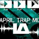 LA-April Trap Mix #3