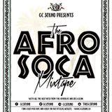 The Afro Soca Mixtape