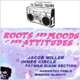 Roots and Moods and Attitudes pt.1 (Jacob Miller, Inner Circle, Fatman Ridim)
