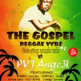 The Gosple Reggae Vybez non-stop music mix