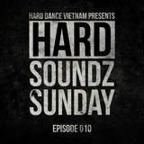 Hard Soundz Sunday #010   Guest Mix by B18