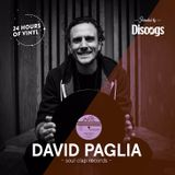 24 Hours of Vinyl (NY) - DAVID PAGLIA (Presented by Discogs)