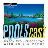 POOLScast - Season 2 - Episode 2: Soul Supreme