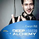 Ewan Rill - Deep Alchemy 030 Marathon on Pure.fm