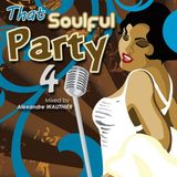 That Soulful Party 4