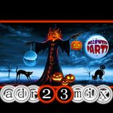 Halloween Party Club Mix 1 (adr23mix) Special DJs Editions
