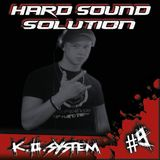 K.O.System - Hard Sound Solution Podcast #)