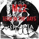 USHUAIA IBIZA RADIO - Marco Lissandrin (M22) - TECH IN THE DAYS (Session 18/11/2015)