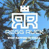 Regg Ruck - What Happens In Vegas... - 002