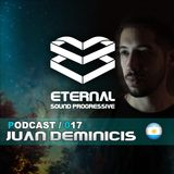 Eternal Sound Progressive #017 Special Guest Mix Juan Deminicis